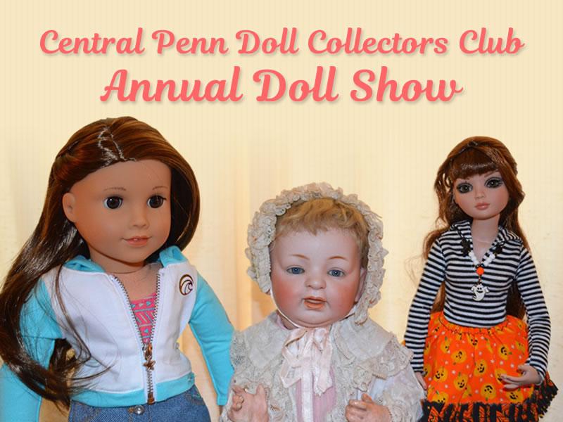 Central Penn Doll Collectors Club Annual Doll Show