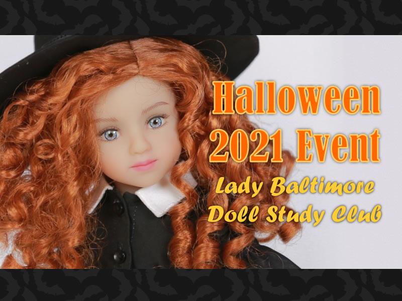 Lady Baltimore Doll Study Club 2021 Halloween Event