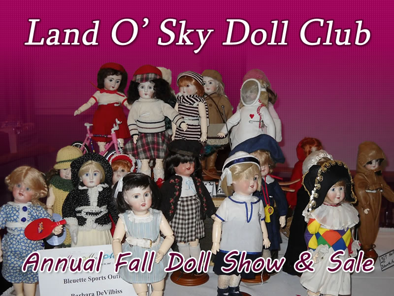 Land O' Sky Doll Club Annual Fall Doll Show & Sale
