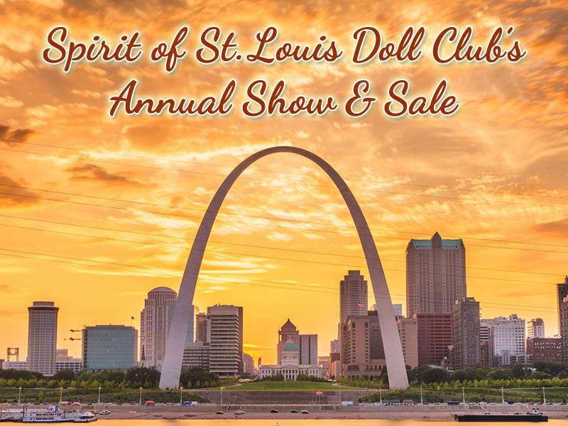 Spirit of St. Louis Doll Show & Sale