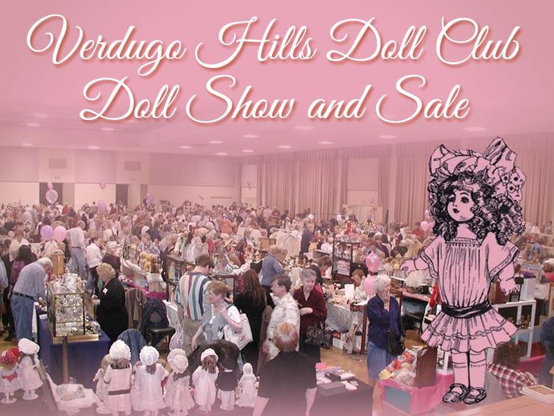 Verdugo Hills Doll Club Doll Show and Sale