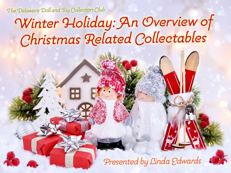 Winter Holiday: An Overview of Christmas Related Collectables