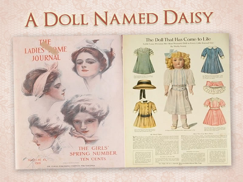 A Doll Named Daisy: 1911 Ladies Home Journal Promotion
