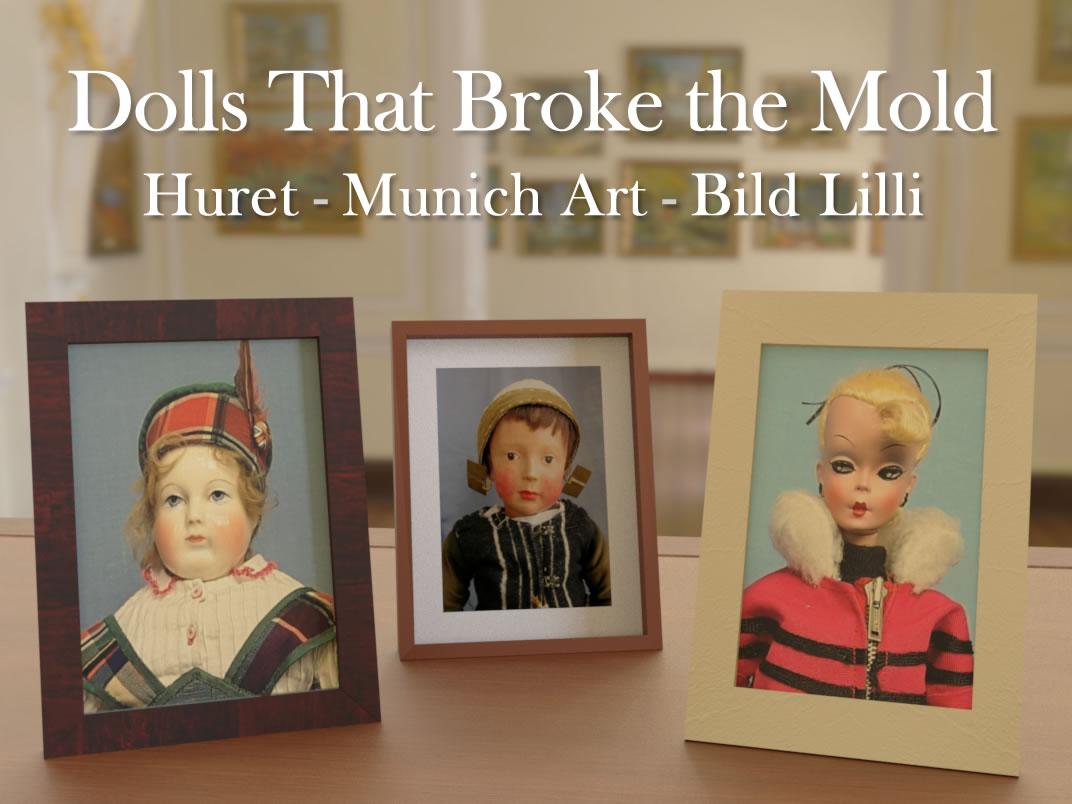 Dolls That Broke the Mold: Huret, Munich Art, Bild Lilli