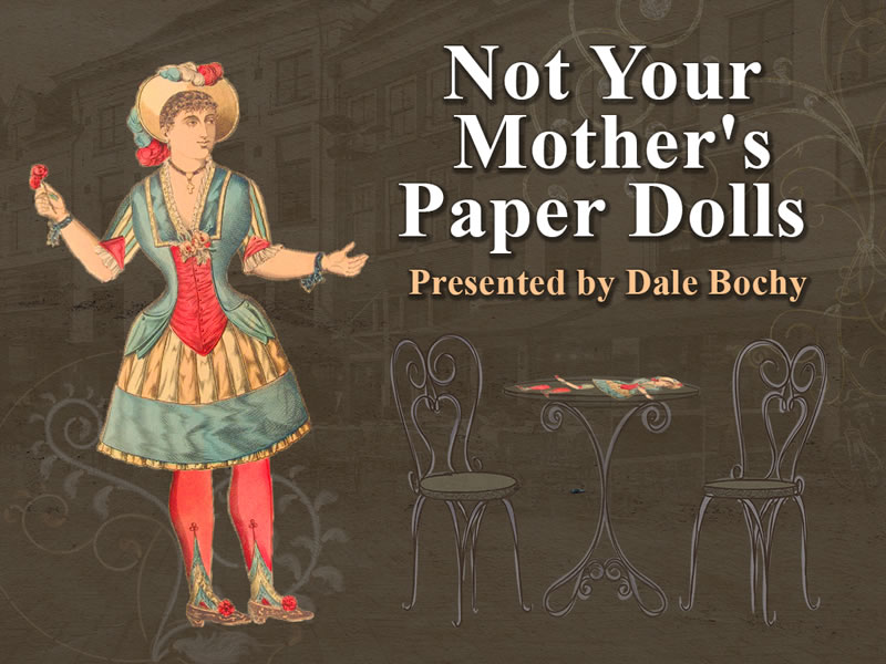 Not Your Mother's Paper Dolls